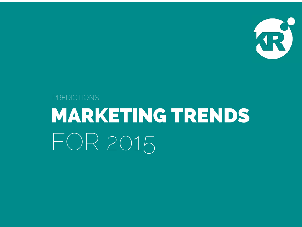 KR Consulting's marketing predictions